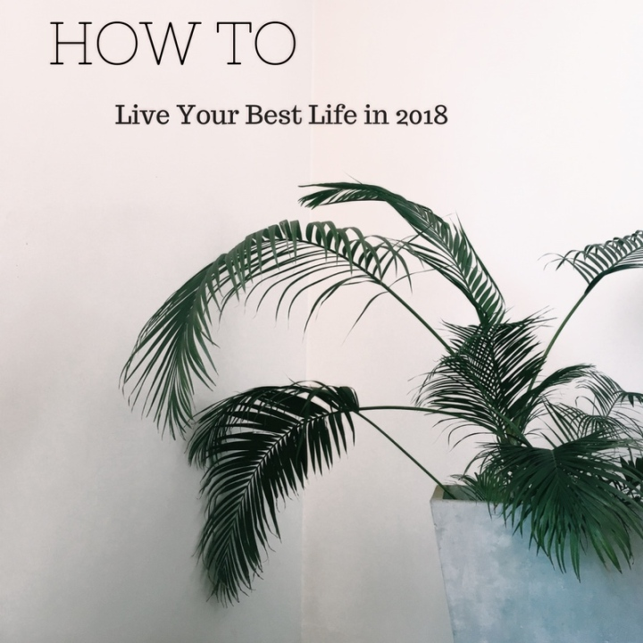 Trying to live your best life this year?